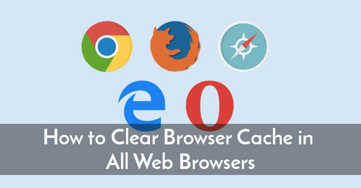 Clear Browsers Cache Browsing Data